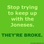 stop-trying-to-keep-up-with-Joneses